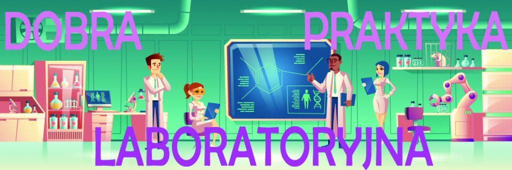 Dobra praktyka laboratoryjna (GLP) (DPL) 1