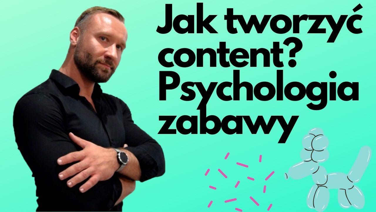 Rozrywka- Porada dla marketerów jak tworzyć kontent (dlaczego mózg się nudzi-psychologia zabawy)