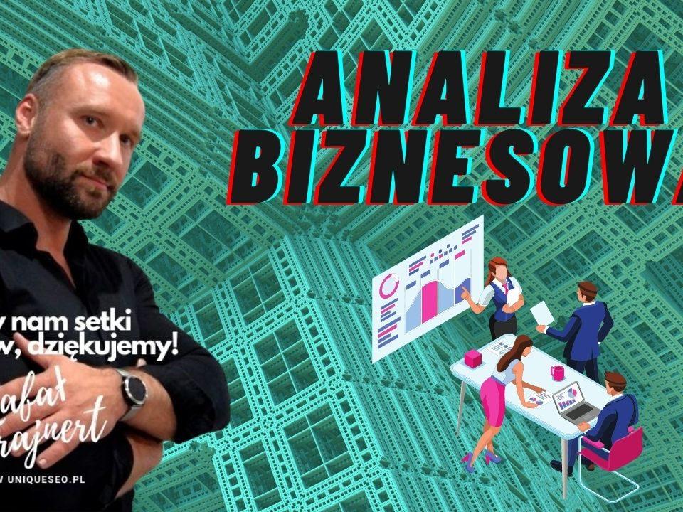 Analiza biznesowa analiza strategiczna